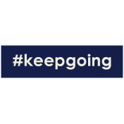 Brighten Up Label- #KeepGoing
