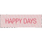 Vintage Blog Train- Happy Days Label