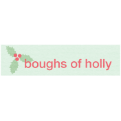 Deck The Halls- Label Boughs of Holly