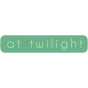 Twilight- Tag At Twilight