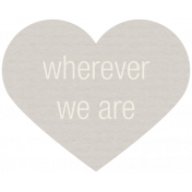 Lake District Label- Wherever We Are