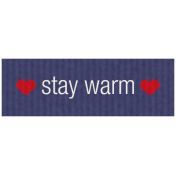 Winter Plaid Label- Stay Warm