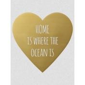 Home Is Where The Ocean Is- Golden Ocean Journal Card