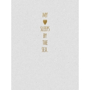 My Heart Sleeps By The Sea- Golden Ocean Journal Card
