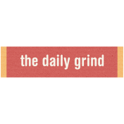 DSA Jan Blog Train Label- Daily Grind