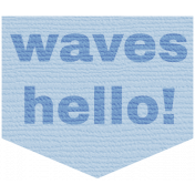 Coastal Label- Waves Hello