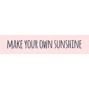 Where Flowers Bloom Labels- Make Your Own Sunshine