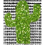 Glitter Cactus- Mexico