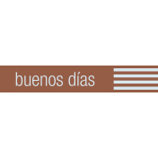 Mexico Labels- Buenos Dias (Good Morning)