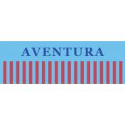 Mexico Labels- Aventura (Adventure)