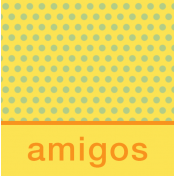 Mexico Labels- Amigos (Boy Friends)