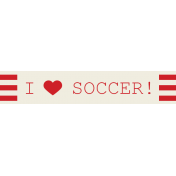 World Cup Label- I Love Soccer!