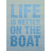 Cruising Journal Cards- Life Is Better On The Boat