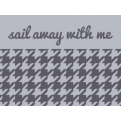Cruising Elements- Sail Away With Me Label