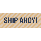 Cruising Elements- Ship Ahoy Label