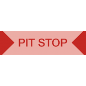 Road Trip- Pit Stop Label