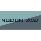 Road Trip- Winding Road Label