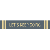 Road Trip- Let's Keep Going Label