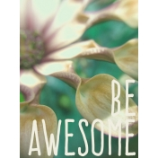 Garden Party Journal Cards- Be Awesome Journal Card