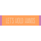 Garden Party Label- Let's Hold Hands