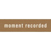Bolivia Label- Moment Recorded