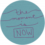 Autumn Art- The Moment Is Now Tag