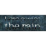 Rainy Days- Word Art 1