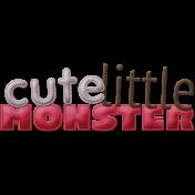 Be Mine- Cute Little Monster Word Art