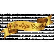 Arrgh!- Aye Aye Captain- Gold Banner