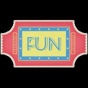 At The Fair- Fun Ticket