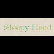 Sweet Dreams- Label- Sleepyhead