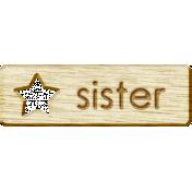 Brothers and Sisters- Sister Wood Veneer