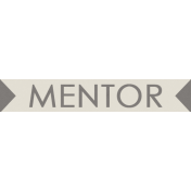 I Love You Man- Mentor- Label