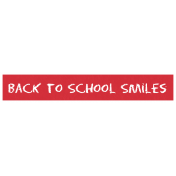 Back to School Smiles Word Art