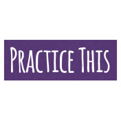 Practice This Word Art