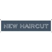 New Haircut Word Art