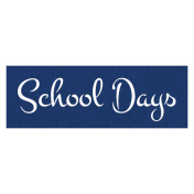 School Days Word Art