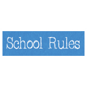 School Rules Word Art