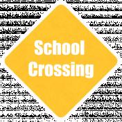 It's Elementary, My Dear- School Crossing Wordart