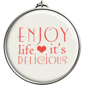 Enjoy Life It's Delicious Pendant
