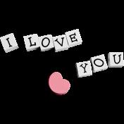 Be Mine- I Love You Bead Word Art