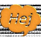 Hello Speech Bubble- Hej