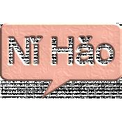 Hello Speech Bubble- Nǐ Hǎo