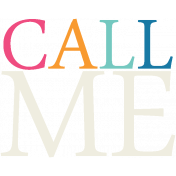 Hello- Call Me Word Art