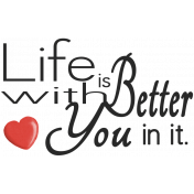 Oh Baby, Baby- Life is Better Word Art
