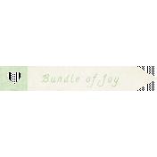 "Oh Baby ""Bundle Of Joy"" Word Art"