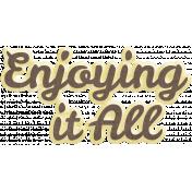 Many Thanks- Enjoying it All Word Art
