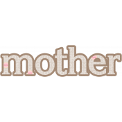 Mom Word Art Mother