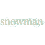 Snow Day Snowman Word Art