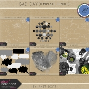 Bad Day- Template Bundle